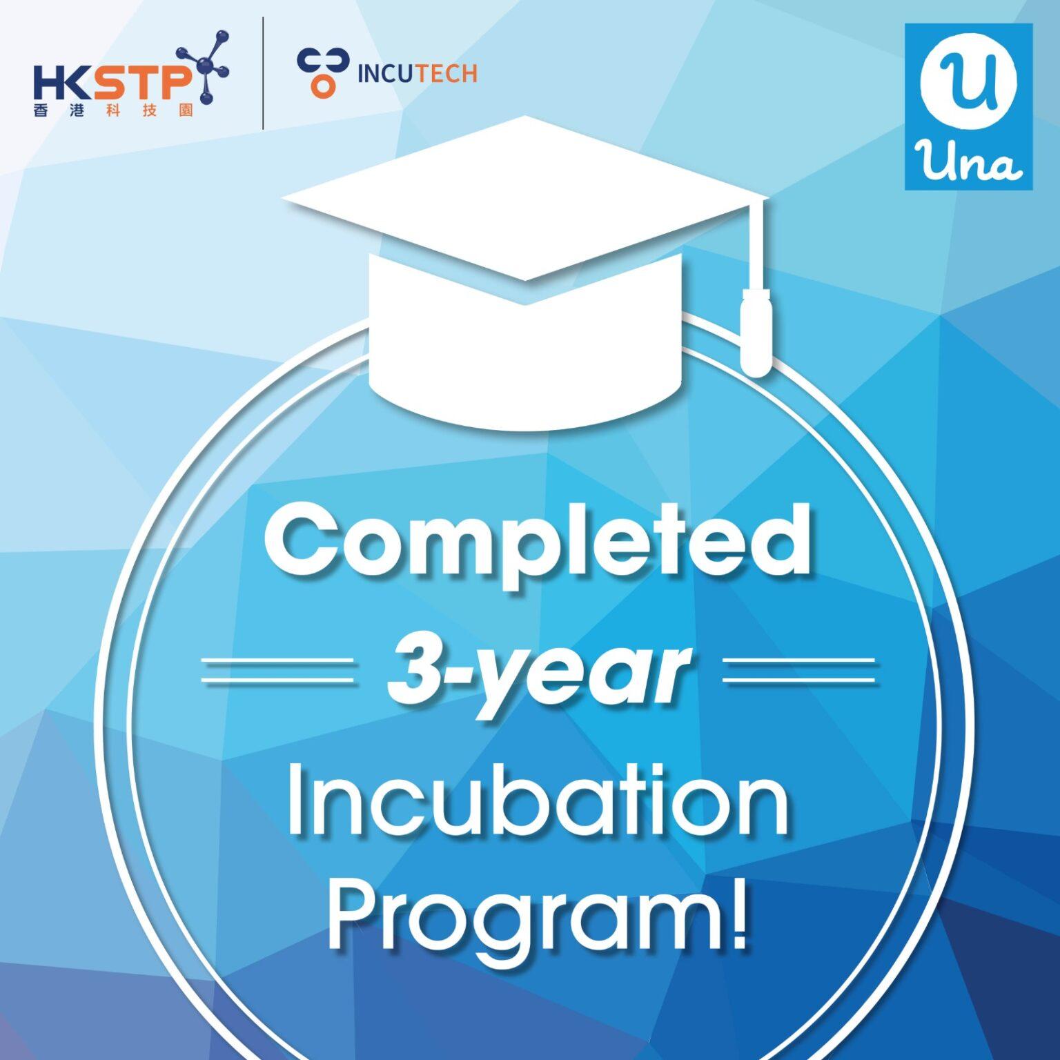Una Milestone: Completed HKSTP's Incubation Program