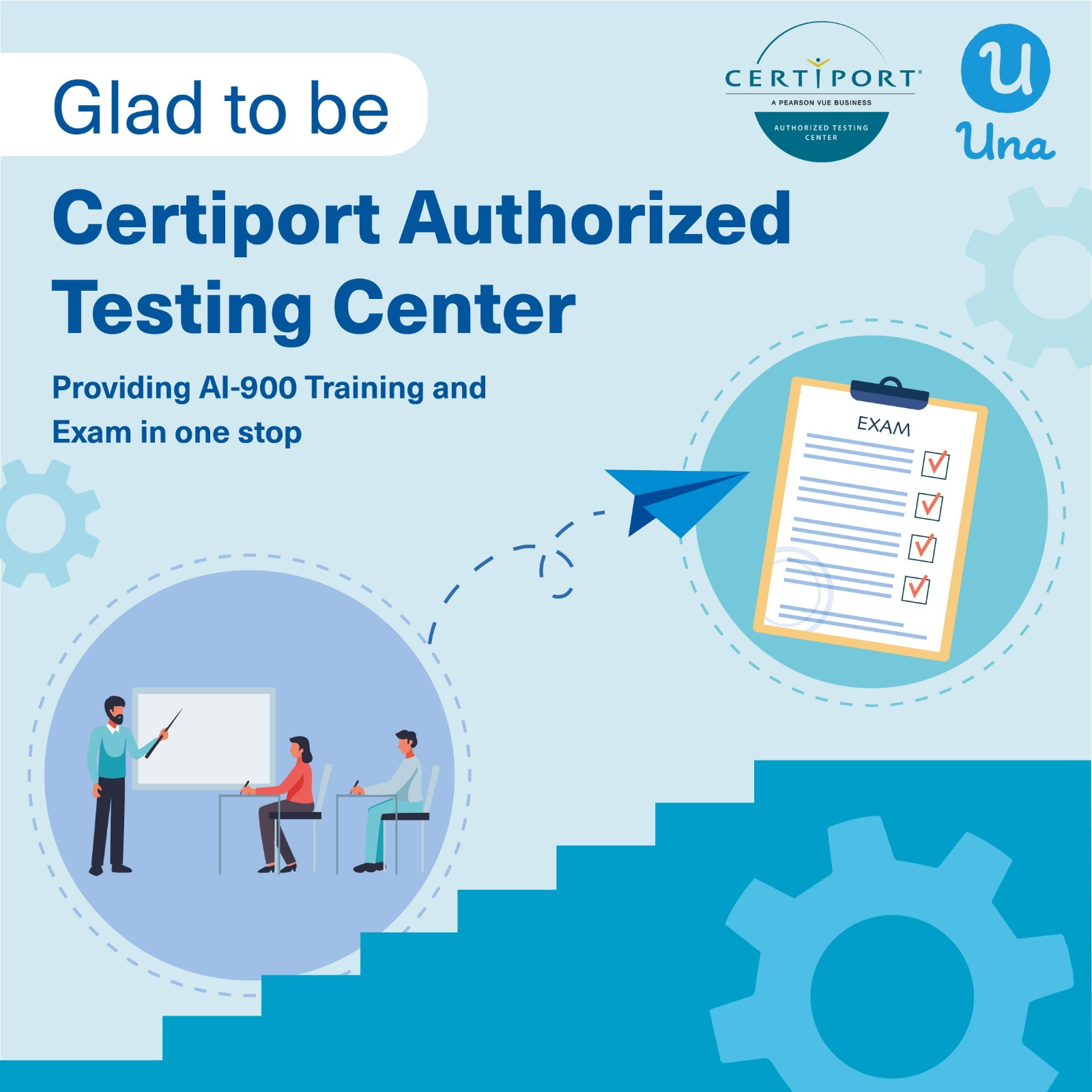 Una Accomplishment: Officially become Certiport Authorized Testing Center